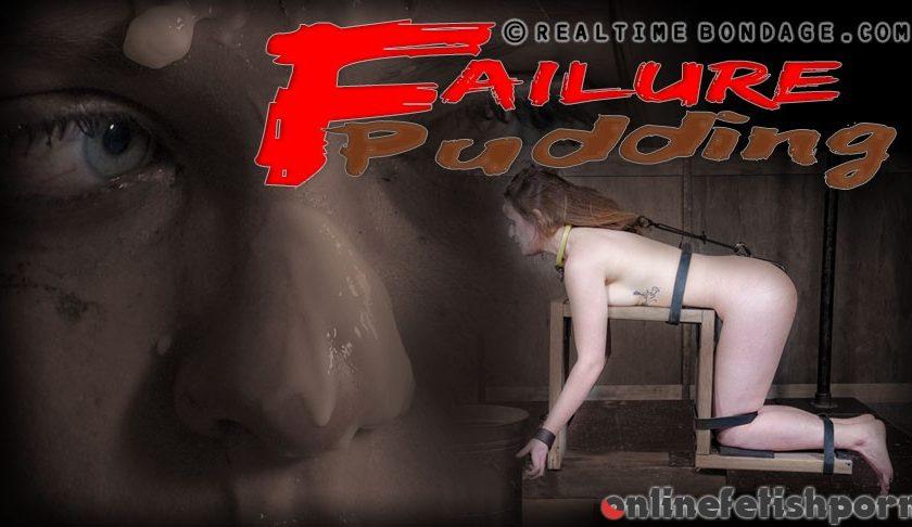 Realtimebondage.com – Failure Pudding Part 3 Nora Riley 2017 Bondage